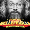 affiche spectacle Francois bellefeuille